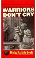 Warriors Don't Cry The Searing Memoir of the Battle to Integrate Abridged edition cover