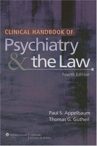 Clinical Handbook of Psychiatry and the Law  4th 2007 (Revised) edition cover
