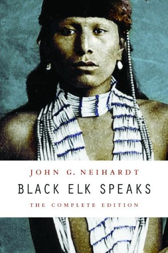 Black Elk Speaks The Complete Edition  2014 9780803283916 Front Cover