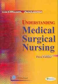 Understanding Medical-Surgical Nursing  3rd 2009 (Revised) edition cover
