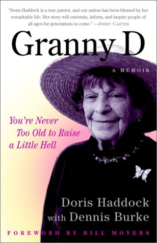 Granny D You're Never Too Old to Raise a Little Hell N/A edition cover