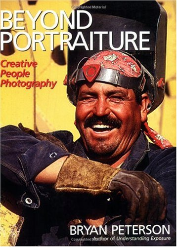 Beyond Portraiture Creative People Photography  2006 9780817453916 Front Cover