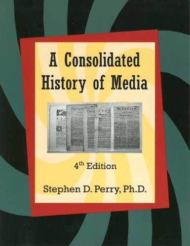 Consolidated History of Media  4th 2004 edition cover