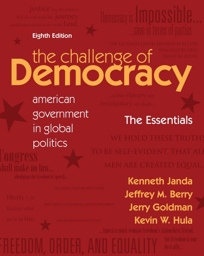 Challenge of Democracy Essentials American Government in Global Politics 8th 2012 edition cover