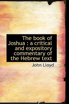 Book of Joshu A critical and expository commentary of the Hebrew Text N/A 9781116432916 Front Cover