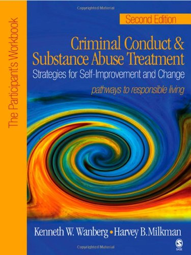 Criminal Conduct and Substance Abuse Treatment Strategies for Self-Improvement and Change, Pathways to Responsible Living 2nd 2006 (Revised) edition cover