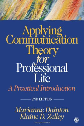 Applying Communication Theory for Professional Life A Practical Introduction 2nd 2011 edition cover