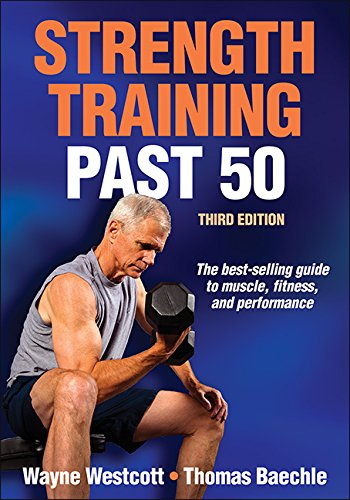 Strength Training Past 50  3rd 2015 edition cover