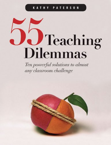 55 Teaching Dilemmas Ten Powerful Solutions to Almost Any Classroom Challenge  2005 edition cover