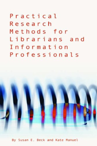 Practical Research Methods for Librarians and Information Professionals   2007 edition cover