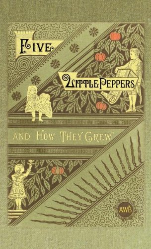 Five Little Peppers and How They Grew   2003 9781557095916 Front Cover