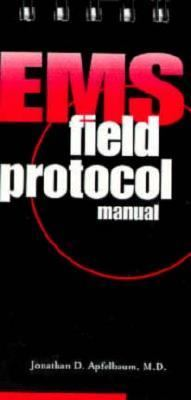 EMS Field Protocol Manual   1999 9781569300916 Front Cover