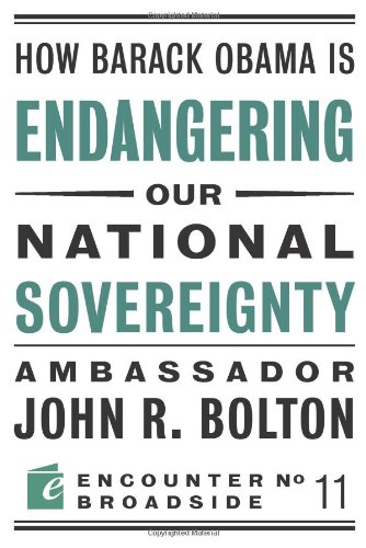 How Barack Obama Is Endangering Our National Sovereignty   2010 edition cover