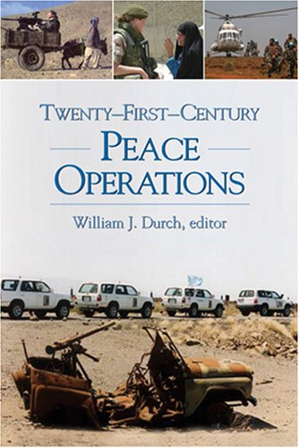 Twenty-First-Century Peace Operations   2006 9781929223916 Front Cover