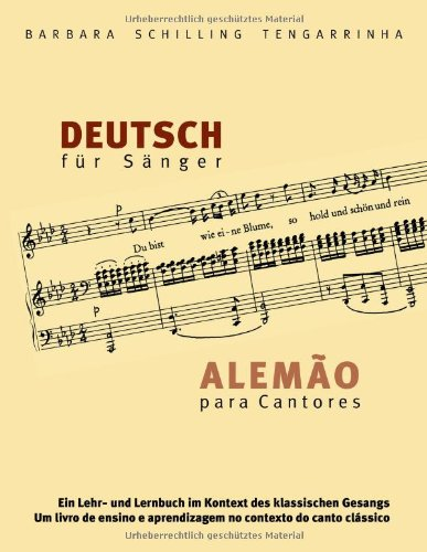 Deutsch Fur Sanger - Alemao Para Cantores:   2009 9783837065916 Front Cover