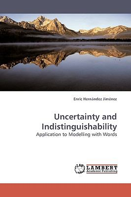 Uncertainty and Indistinguishability  N/A 9783838310916 Front Cover