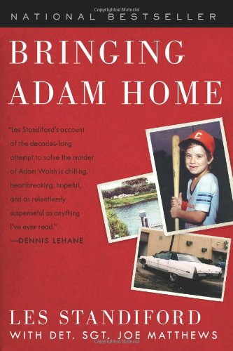 Bringing Adam Home The Abduction That Changed America N/A edition cover