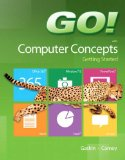 GO! with Computer Concepts Getting Started   2014 9780133349917 Front Cover