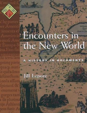 Encounters in the New World A History in Documents  2000 edition cover
