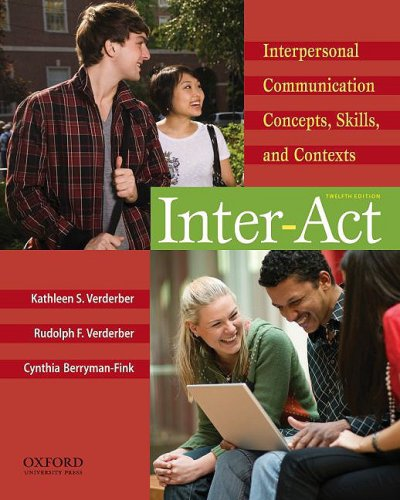 Inter-Act Interpersonal Communication Concepts, Skills, and Contexts 12th 2010 edition cover
