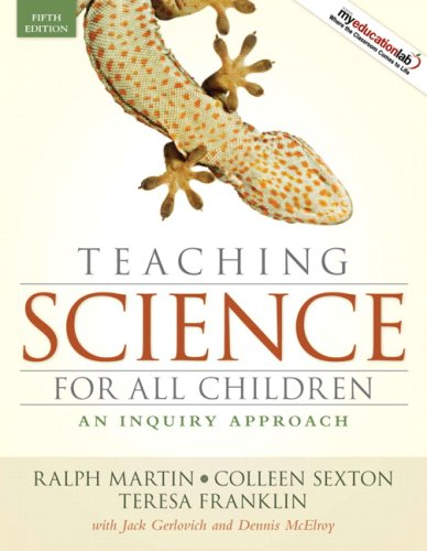 Teaching Science for All Children An Inquiry Approach 5th 2009 edition cover