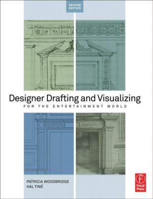 Designer Drafting and Visualizing for the Entertainment World  2nd 2013 (Revised) edition cover