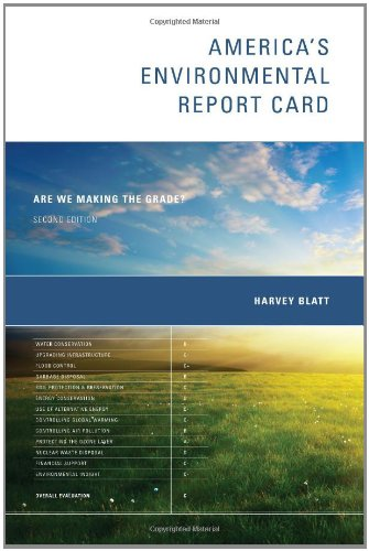 America's Environmental Report Card Are We Making the Grade? 2nd 2011 edition cover