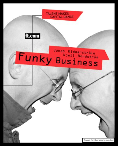 Funky Business Talent Makes Capital Dance  2000 9780273645917 Front Cover