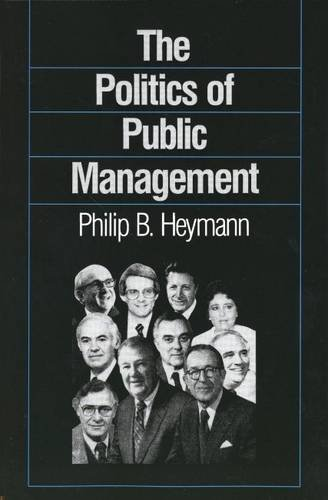 Politics of Public Management  Reprint  9780300042917 Front Cover
