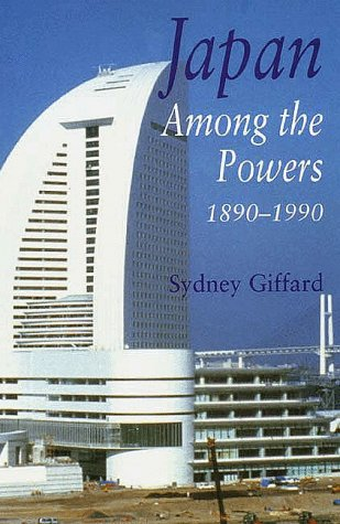 Japan among the Powers, 1890-1990   1997 9780300068917 Front Cover