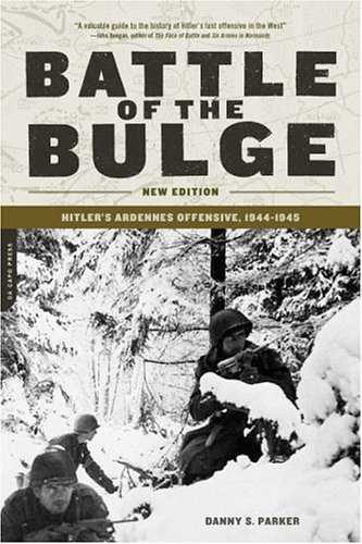 Battle of the Bulge Hitler's Ardennes Offensive, 1944-1945 Revised  edition cover