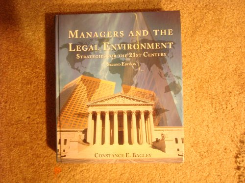 Managers and the Legal Environment Strategies for the 21st Century 2nd 1995 9780314043917 Front Cover