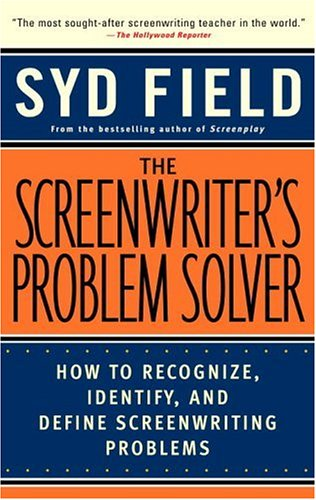 Screenwriter's Problem Solver How to Recognize, Identify, and Define Screenwriting Problems  1998 edition cover