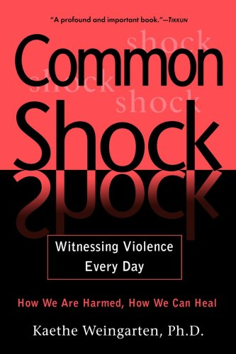 Common Shock Witnessing Violence Everyday N/A edition cover