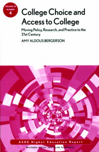 College Choice and Access to College Moving Policy, Research and Practice to the 21st Century  2009 edition cover
