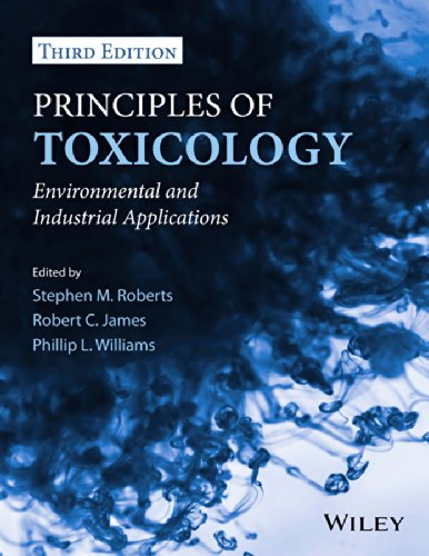Principles of Toxicology Environmental and Industrial Applications, Third Edition 3rd 2012 edition cover