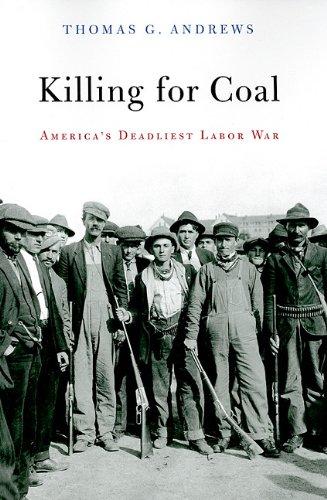 Killing for Coal America's Deadliest Labor War  0080 edition cover