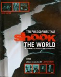 Ten Philosophies That Shook the World  Revised  9780757561917 Front Cover