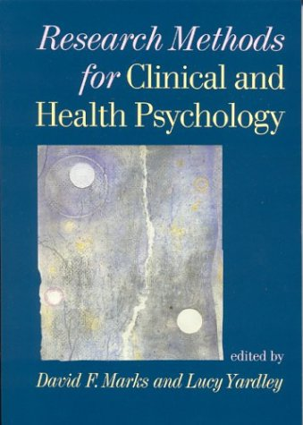 Research Methods for Clinical and Health Psychology   2004 9780761971917 Front Cover