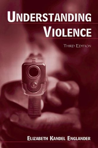 Understanding Violence  3rd 2006 (Revised) edition cover