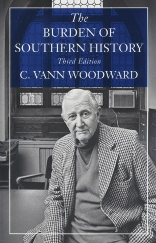 Burden of Southern History 3rd 1993 9780807118917 Front Cover
