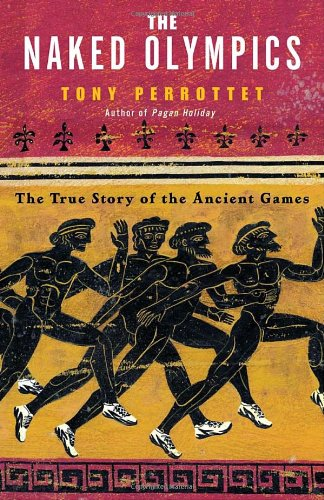 Naked Olympics The True Story of the Ancient Games  2004 edition cover