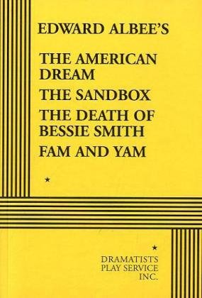 American Dream; The Sandbox; The Death of Bessie Smith; Fam and Yam   2009 edition cover