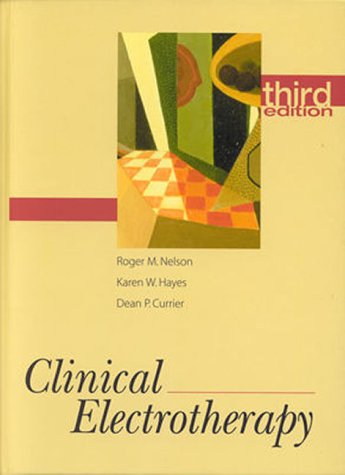 Clinical Electrotherapy  3rd 1999 (Revised) edition cover