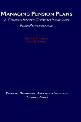 Managing Pension Plans A Comprehensive Guide to Improving Plan Performance  1997 9780875847917 Front Cover