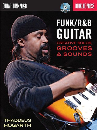 Funk/R and B Guitar Creative Solos, Grooves and Sounds  2008 edition cover