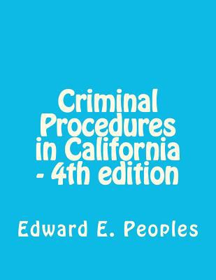 CRIMINAL PROCEDURES IN CALIFOR N/A edition cover