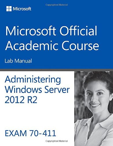 70-411 Administering Windows Server 2012 R2 Lab Manual   2014 9781118882917 Front Cover