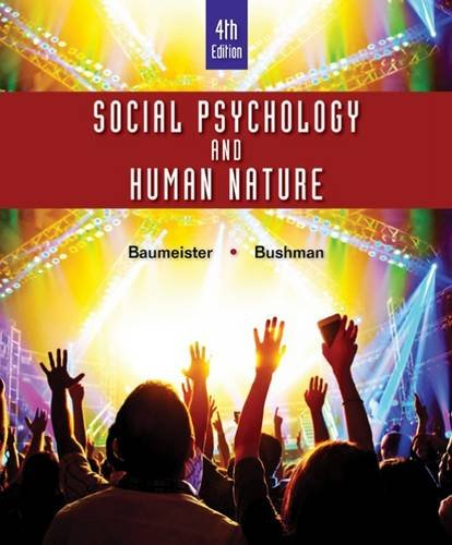 Social Psychology and Human Nature:   2016 9781305497917 Front Cover