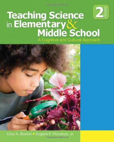 Teaching Science in Elementary and Middle School A Cognitive and Cultural Approach 2nd 2011 edition cover